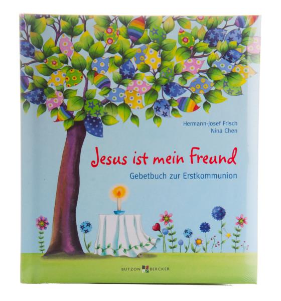 Gebetbuch zur Erstkommunion - Jesus ist mein Freund