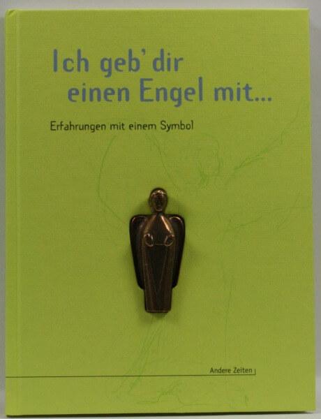 Geschenkbuch - Ich geb´dir einen Engel mit…