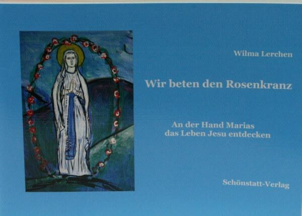 Heft - Wir beten den Rosenkranz