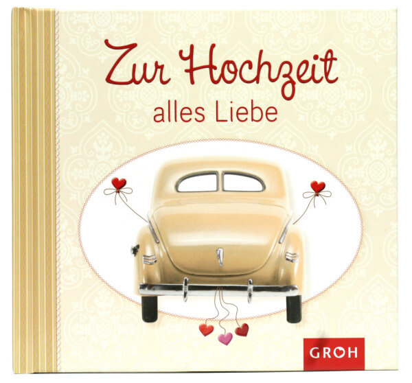 Geschenkbuch - Zur Hochzeit alles Liebe