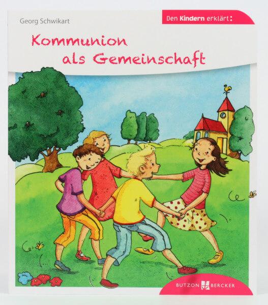 Kinderbuch - Kommunion als Gemeinschaft