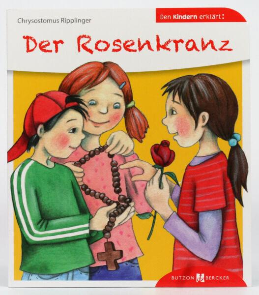 Kinderbuch - Der Rosenkranz