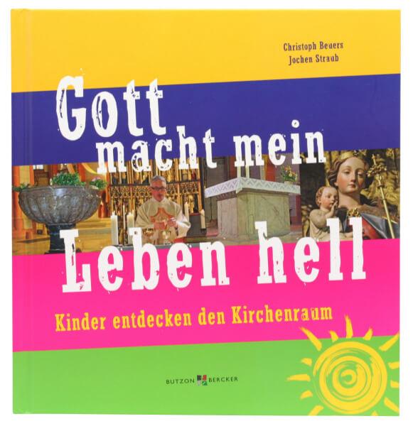 Kinderbuch - Gott macht mein Leben hell