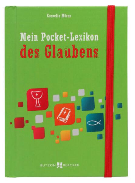 Kinderbuch - Mein Pocket-Lexikon des Glaubens