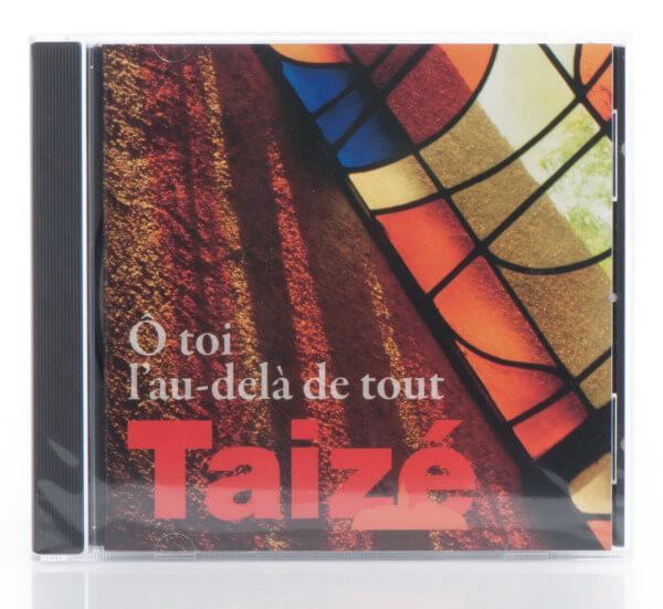 CD - Taizé: O toi l´au-delà de tout