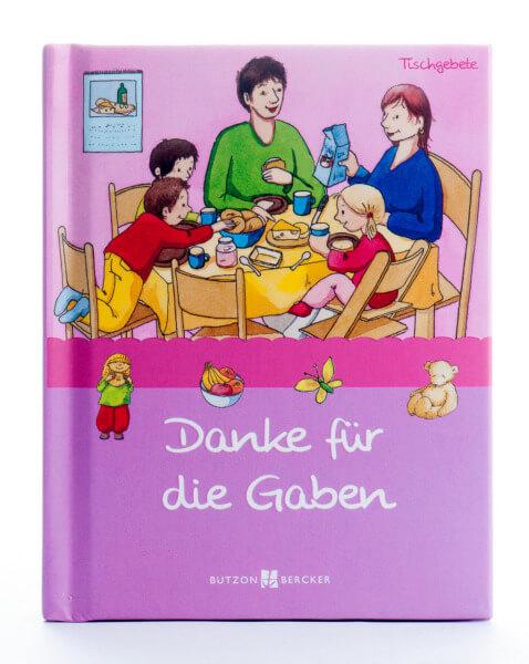 Kindergebetbuch - Danke für die Gaben