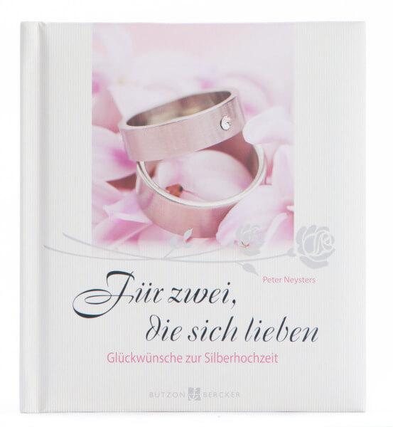 Geschenkbuch zur Silberhochzeit - Für zwei, die sich lieben