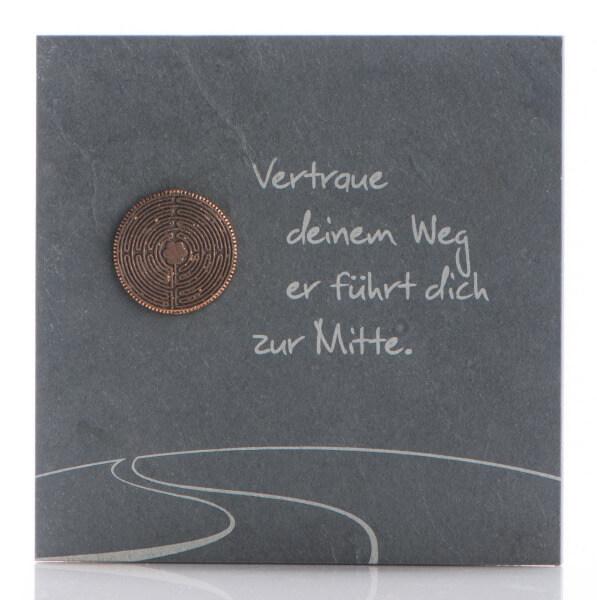 Schiefertafel - Vertraue deinem Weg & Bronze-Labyrinth