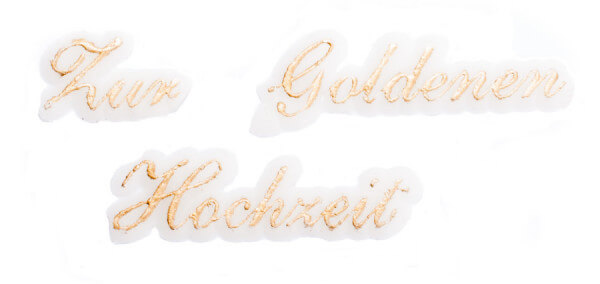 Schriftzug aus Wachs - Zur Goldenen Hochzeit