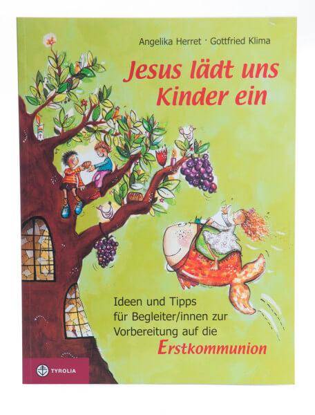 Parxisleitfaden zur Erstkommunion - Jesus lädt uns Kinder ein