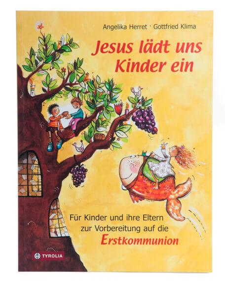 Praxisleitfaden zur Erstkommunion - Jesus lädt uns Kinder ein