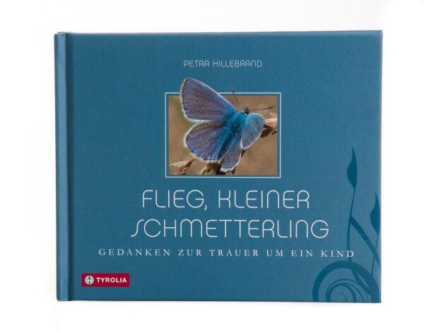 Geschenkbuch - Flieg, kleiner Schmetterling