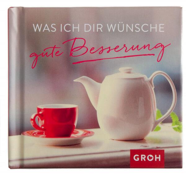Geschenkbuch - Was ich dir wünsche gute Besserung