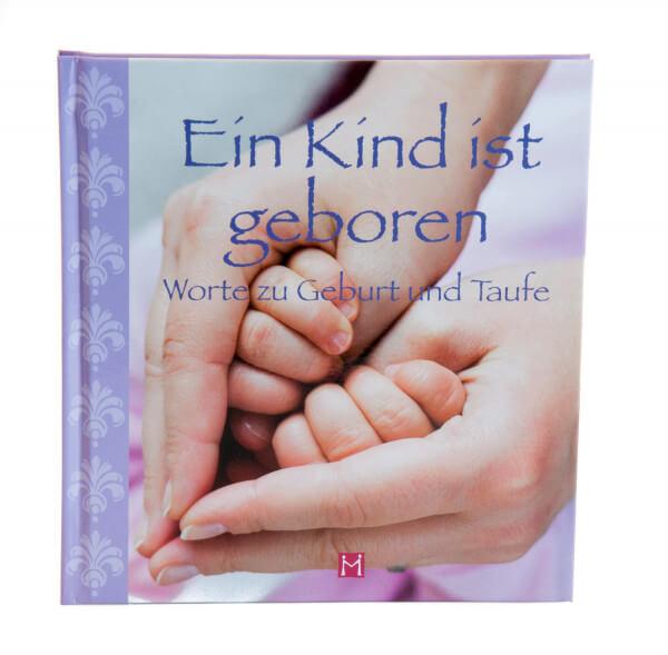 Geschenkbuch - Ein Kind ist geboren