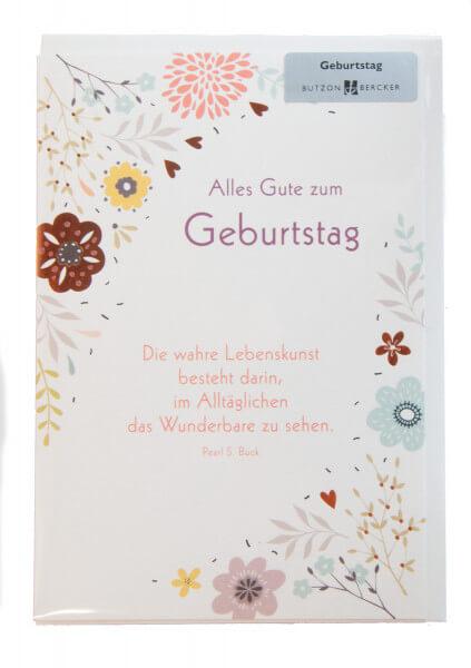 Karte zum Geburtstag - Im Alltäglichen das Wunderbare ...