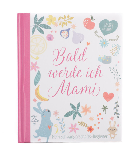 Erinnerungsbuch - Bald werde ich Mami
