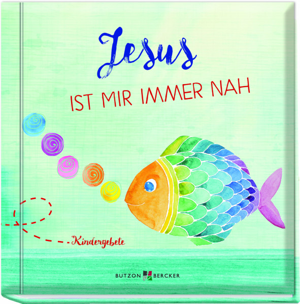 Gebetbuch für Kinder - Jesus ist mir immer nah