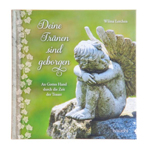 Geschenkbuch - Deine Tränen sind geborgen