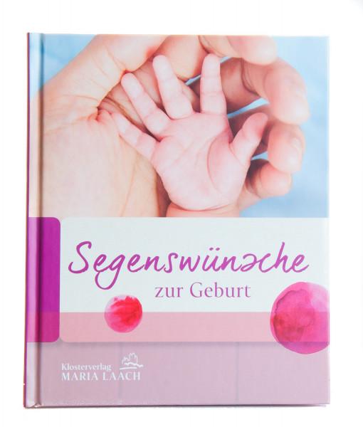 Geschenkbuch - Segenswünsche zur Geburt