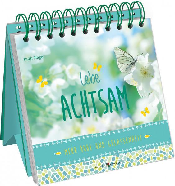 Geschenkbuch Spiritualität - Lebe achtsam