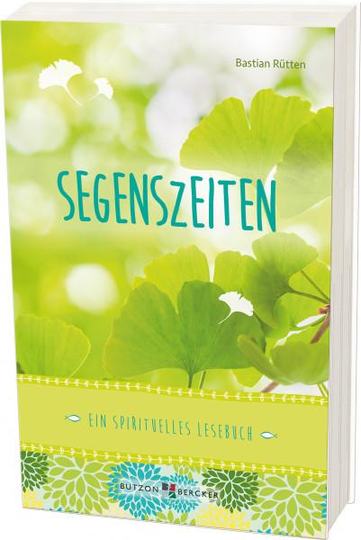 Geschenkbuch Spiritualität - Segenszeiten