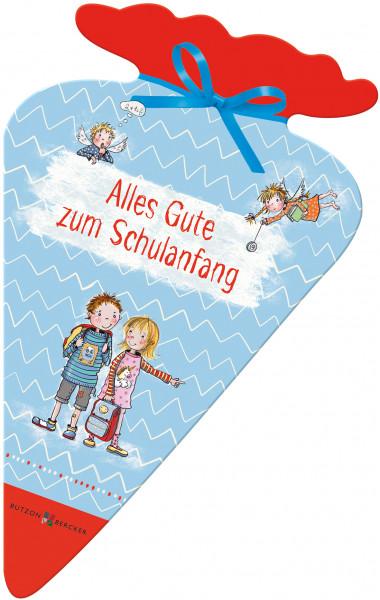 Geschenkheft - Alles Gute zum Schulanfang & Schultüte
