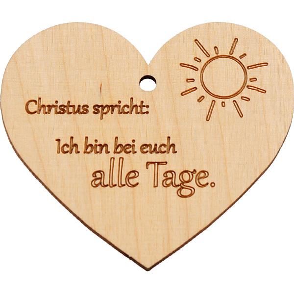 Holz Anhänger - Herz & Ich bin bei euch alle Tage