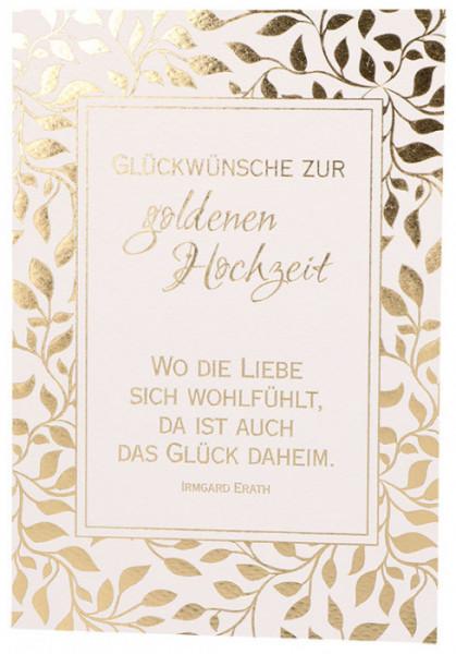 Karte zur goldenen Hochzeit - Wo die Liebe sich wohl fühlt...