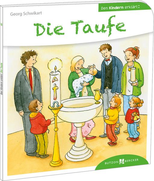 Kinderbuch Die Taufe Den Kindern Erklärt Artikel Nr 100929008