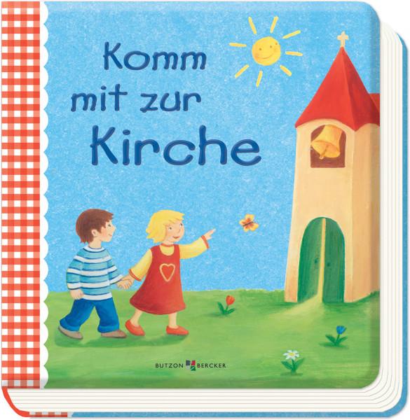 Kinderbuch - Komm mit zur Kirche