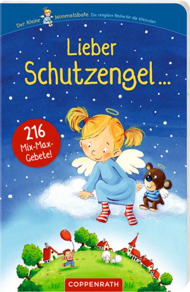 Kinderbuch - Lieber Schutzengel ...