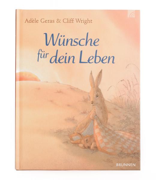 Kinderbuch - Wünsche für dein Leben