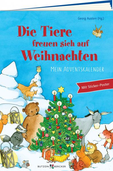 Mein Adventskalender - Die Tiere freuen sich auf Weihnachten