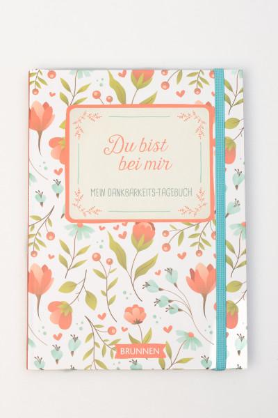 Mein Dankbarkeits-Tagebuch - Du bist bei mir