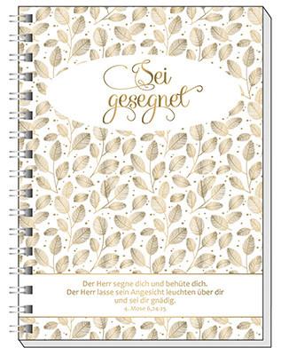 Notizbuch - Sei gesegnet & A6