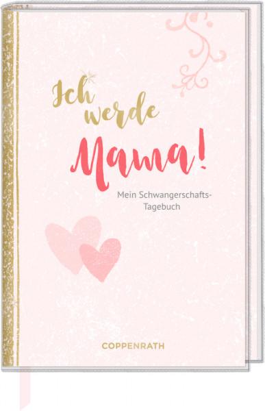 Schwangerschaftstagebuch - Ich werde Mama!