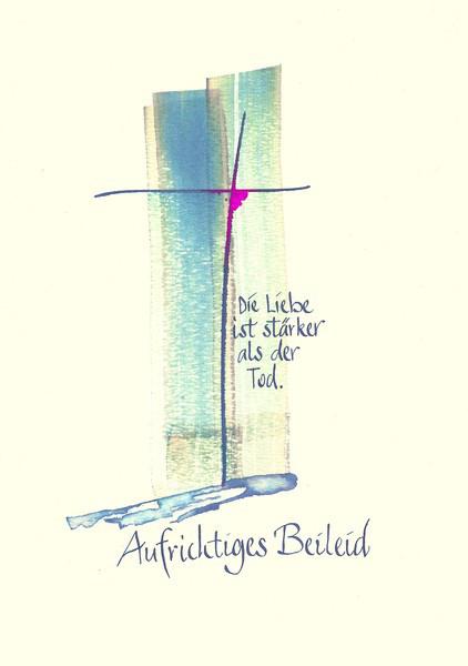 Trauerkarte - Die Liebe ist stärker als der Tod
